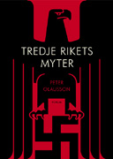 Peter Olausson, Tredje rikets myter (Forum 2011)