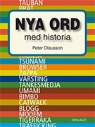 Peter Olausson, Nya ord med historia (Ordalaget 2010)